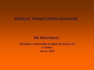 MODULE TRANSFUSION SANGUINE