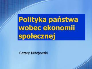 Polityka panstwa wobec ekonomii spolecznej