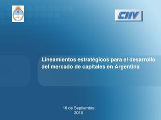 Lineamientos estrat gicos para el desarrollo del mercado de capitales en Argentina