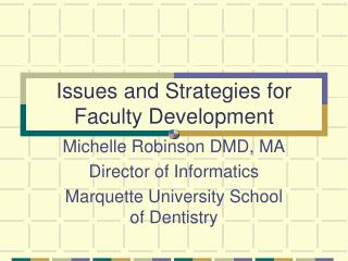 Issues and Strategies for Faculty Development