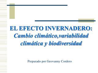EL EFECTO INVERNADERO:  Cambio clim tico,variabilidad clim tica y biodiversidad