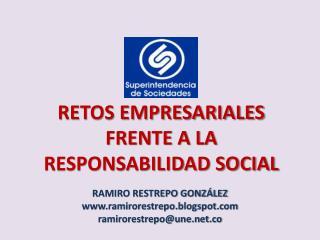 RETOS EMPRESARIALES FRENTE A LA RESPONSABILIDAD SOCIAL