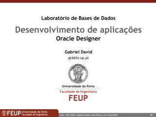Laborat rio de Bases de Dados Desenvolvimento de aplica  es Oracle Designer
