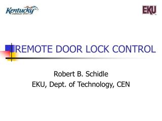 REMOTE DOOR LOCK CONTROL