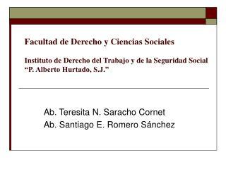 Facultad de Derecho y Ciencias Sociales  Instituto de Derecho del Trabajo y de la Seguridad Social  P. Alberto Hurtado,