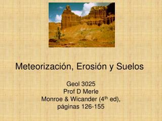 Meteorizaci n, Erosi n y Suelos