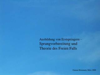 Ausbildung von Erstspringern   Sprungvorbereitung und Theorie des Freien Falls