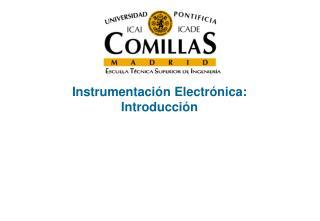 Instrumentaci n Electr nica: Introducci n