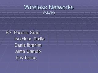 Wireless Networks WLAN