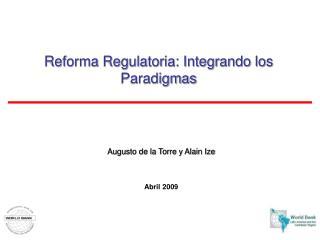 Reforma Regulatoria: Integrando los Paradigmas