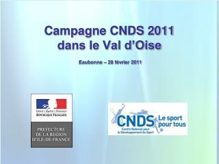 Campagne CNDS 2011 dans le Val d Oise