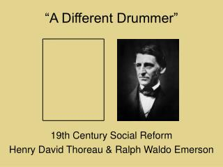 �A Different Drummer�