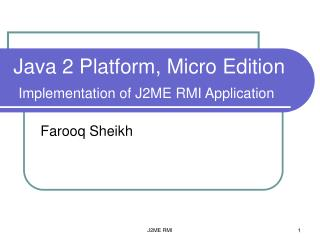 Java 2 Platform, Micro Edition Implementation of J2ME RMI Application