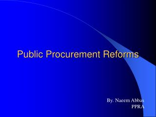 Public Procurement Reforms