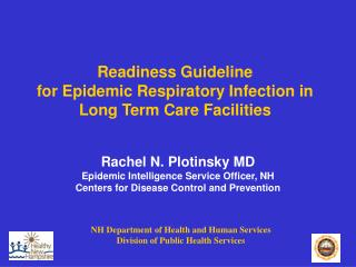 Readiness Guideline for Epidemic Respiratory Infection in Long Term Care Facilities