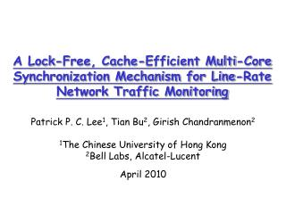 A Lock-Free, Cache-Efficient Multi-Core Synchronization Mechanism for Line-Rate Network Traffic Monitoring