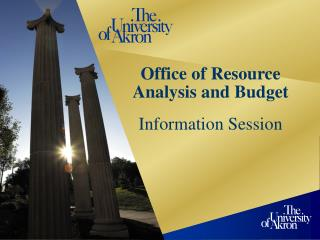 Office of Resource Analysis and Budget Information Session