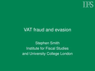 VAT fraud and evasion