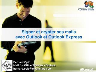 Signer et crypter ses mails avec Outlook et Outlook Express