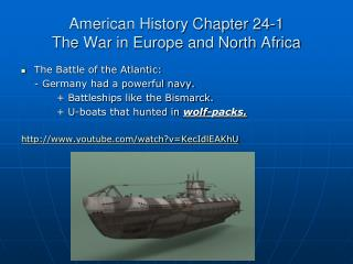 American History Chapter 24-1 The War in Europe and North Africa