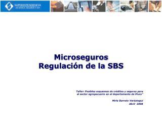 Microseguros Regulaci n de la SBS