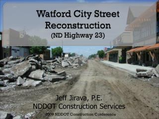 Watford City Street Reconstruction
