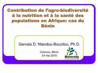 Contribution de l agro-biodiversit    la nutrition et   la sant  des populations en Afrique: cas du B nin