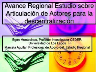 Avance Regional Estudio sobre Articulaci n de Actores para la descentralizaci n