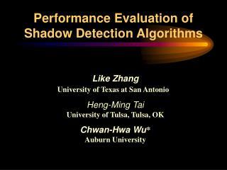 Like Zhang University of Texas at San Antonio   Heng-Ming Tai  University of Tulsa, Tulsa, OK Chwan-Hwa Wu Auburn Univer