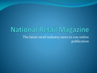 National Retail Magazine