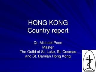 HONG KONG   Country report