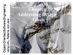 Chapter 7 Addressing Design Goals