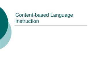 Content-based Language Instruction