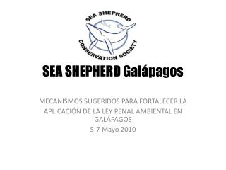 SEA SHEPHERD Gal pagos