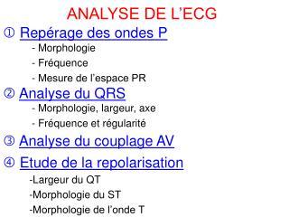 ANALYSE DE L ECG