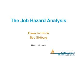 The Job Hazard Analysis