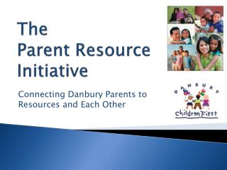 The Parent Resource Initiative