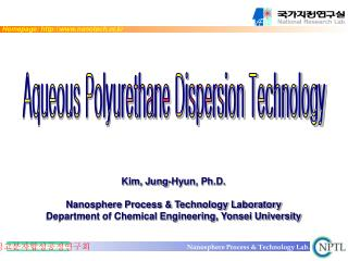 Kim, Jung-Hyun, Ph.D.  Nanosphere Process  Technology Laboratory Department of Chemical Engineering, Yonsei University