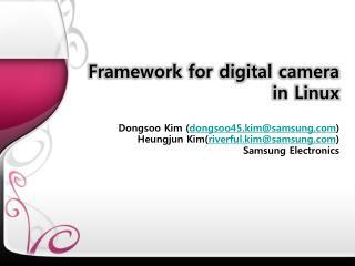 Framework for digital camera in Linux