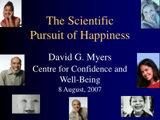 The Scientific Pursuit of Happiness