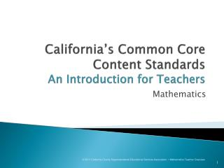 California s Common Core Content Standards An Introduction for Teachers