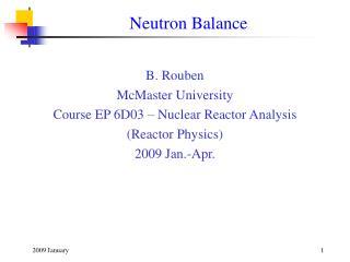 Neutron Balance