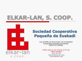 ELKAR-LAN, S. COOP.