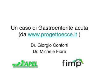 Un caso di Gastroenterite acuta  da progettoecce.it