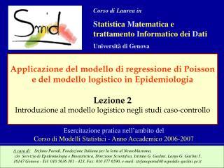 A cura di:   Stefano Parodi, Fondazione Italiana per la lotta al Neuroblastoma,  c