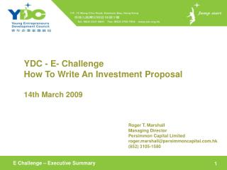 YDC - E- Challenge How To Write An Investment Proposal  14th March 2009