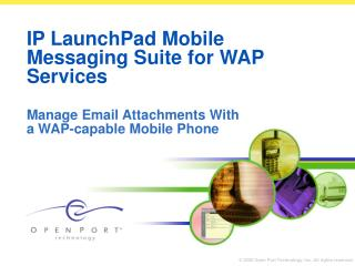 IP LaunchPad Mobile Messaging Suite for WAP Services