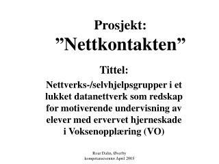 Prosjekt:  Nettkontakten