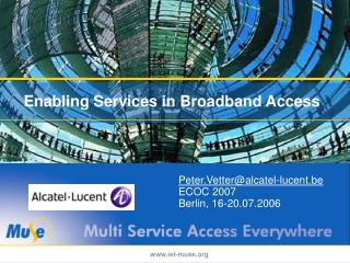 Enabling Services in Broadband Access