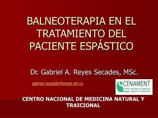 BALNEOTERAPIA EN EL TRATAMIENTO DEL PACIENTE ESP STICO